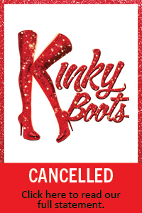 Kinky Boots Cancelled