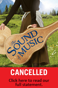 The Sound of Music Cancelled